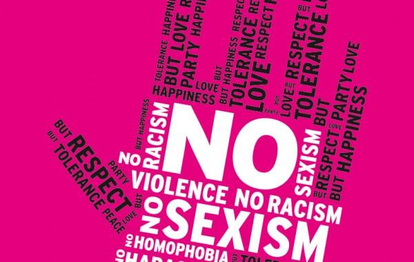 NO SEXISM! NO RACISM!